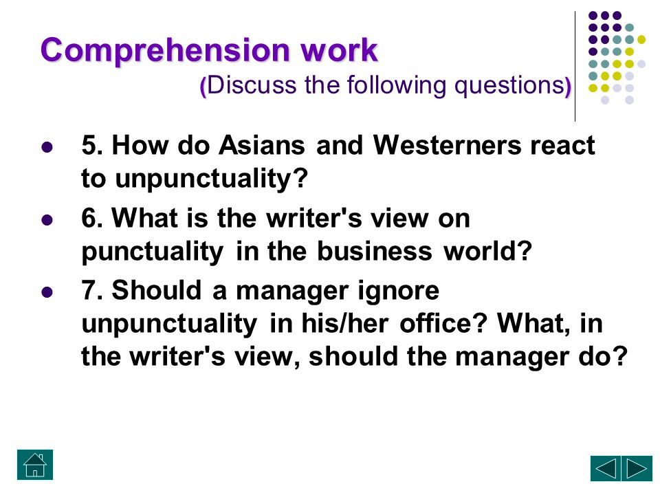 Comprehension work ( P 123) () Comprehension work ( P 123) ( Discuss the following questions. ) 1. According to the scholars, what is the Asian concep