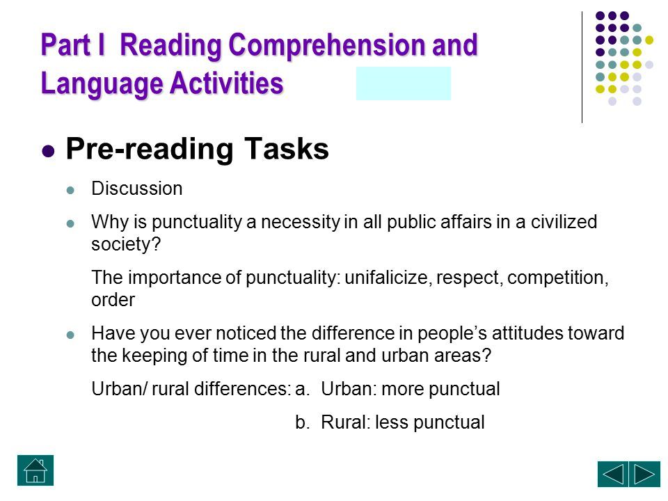 Part I Reading Comprehension and Language Activities Pre-reading Tasks Notes Translation Comprehension work Language work (A, B, C)ABC