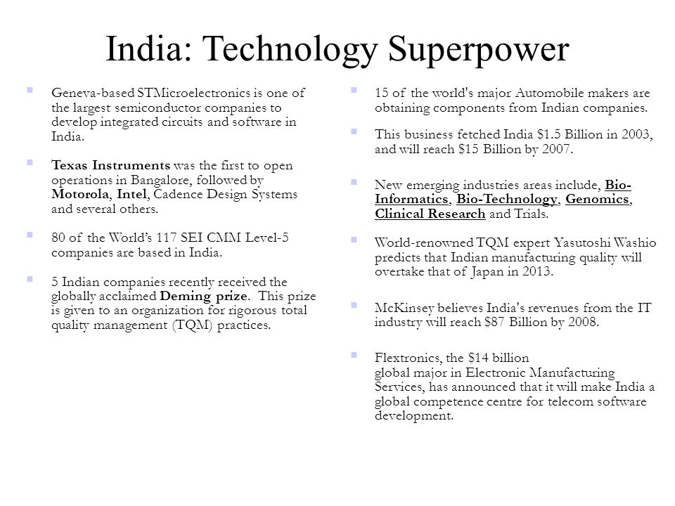 India: Technology Superpower  Geneva-based STMicroelectronics is one of the largest semiconductor companies to develop integrated circuits and softwa
