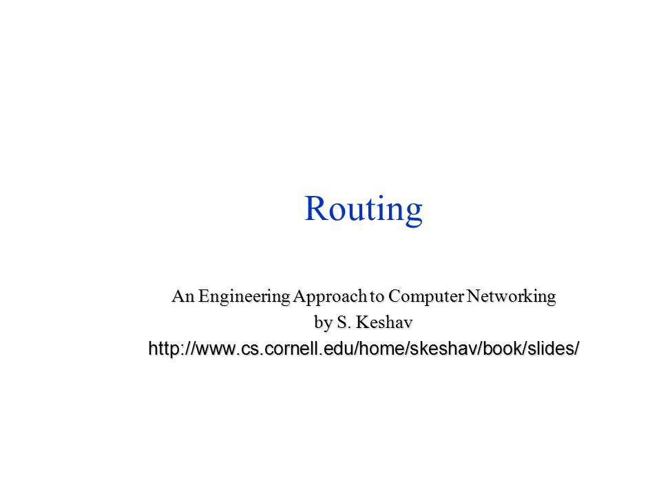 Routing An Engineering Approach to Computer Networking by S.