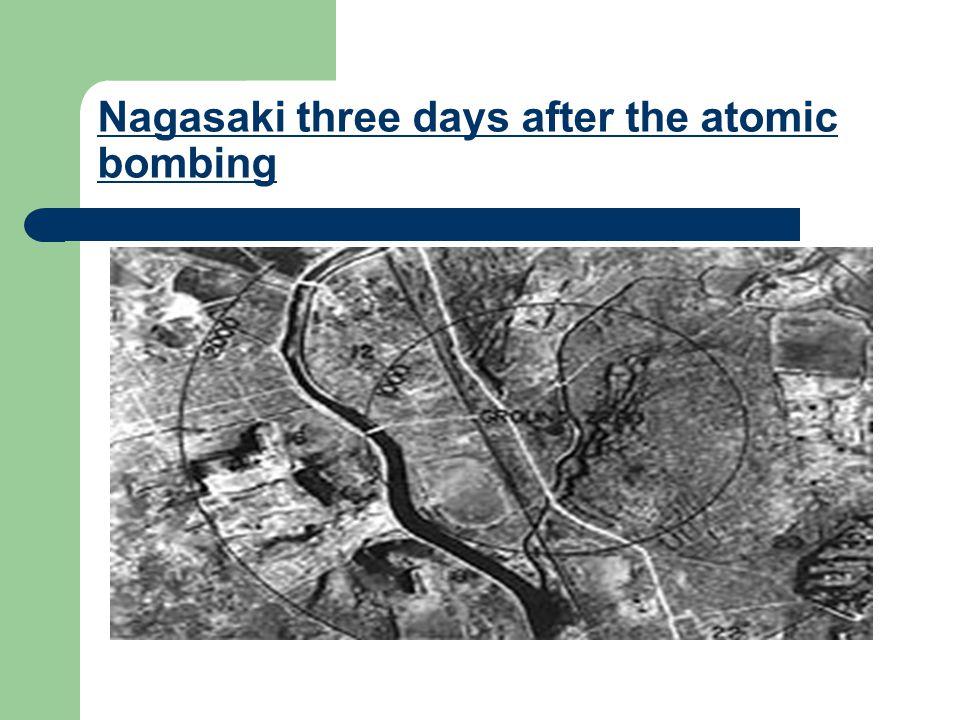 Nagasaki three days after the atomic bombing