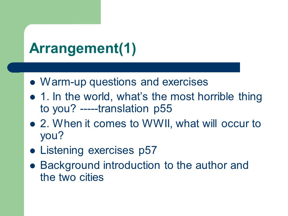 Arrangement(1) Warm-up questions and exercises 1.