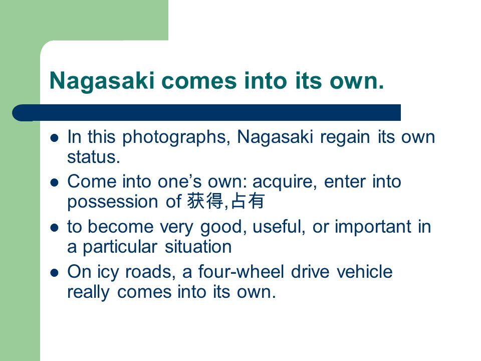 Nagasaki comes into its own. In this photographs, Nagasaki regain its own status.