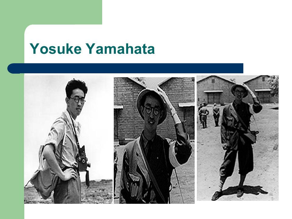 Special Mission In 1945, Yosuke Yamahata was a 28-year- old-photographer on assignment with the Western Army Corps near Nagasaki.