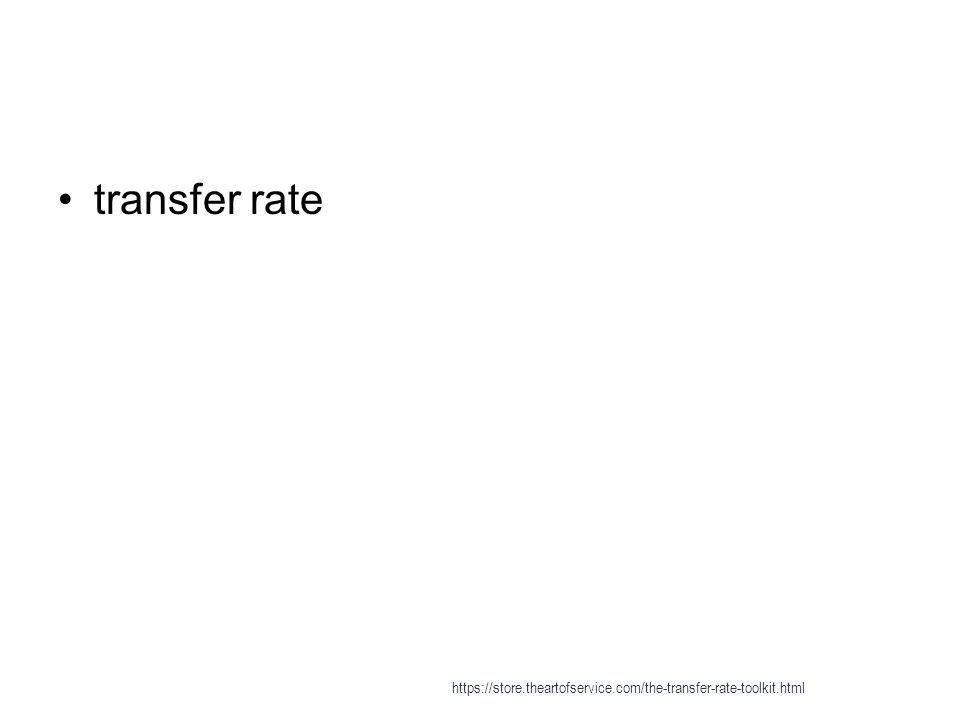 Data transfer rate (disk drive) - Data transfer rate 1 ; Head switch time: Additional time required to electrically switch from one head to another and begin reading; only applies to multi-head drive and is about 1 to 2 ms.