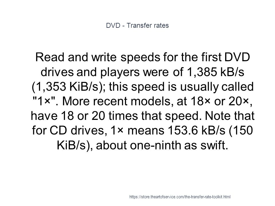 CD-ROM XA - Transfer rates 1 As of 2004, the fastest transfer rate commonly available is about 52× or 10,400 rpm and 7.62MiB/s https://store.theartofservice.com/the-transfer-rate-toolkit.html