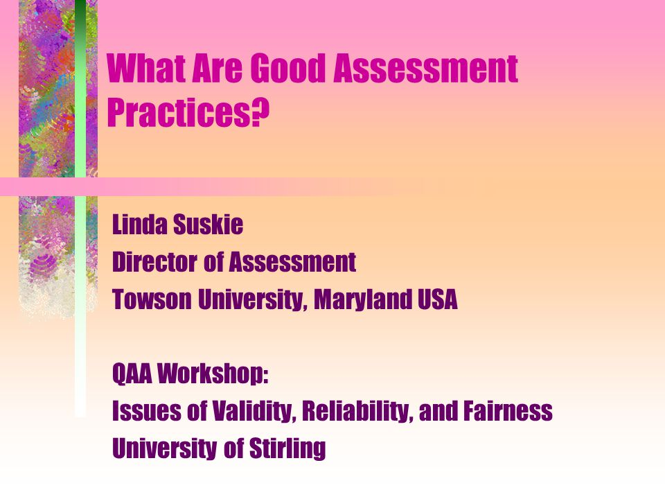 What Are Good Assessment Practices.