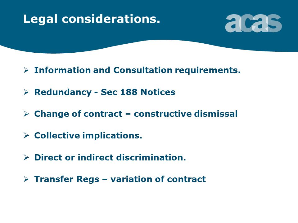 Legal considerations.  Information and Consultation requirements.