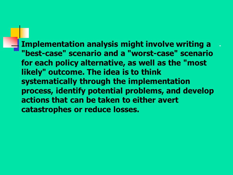 Implementation analysis might involve writing a