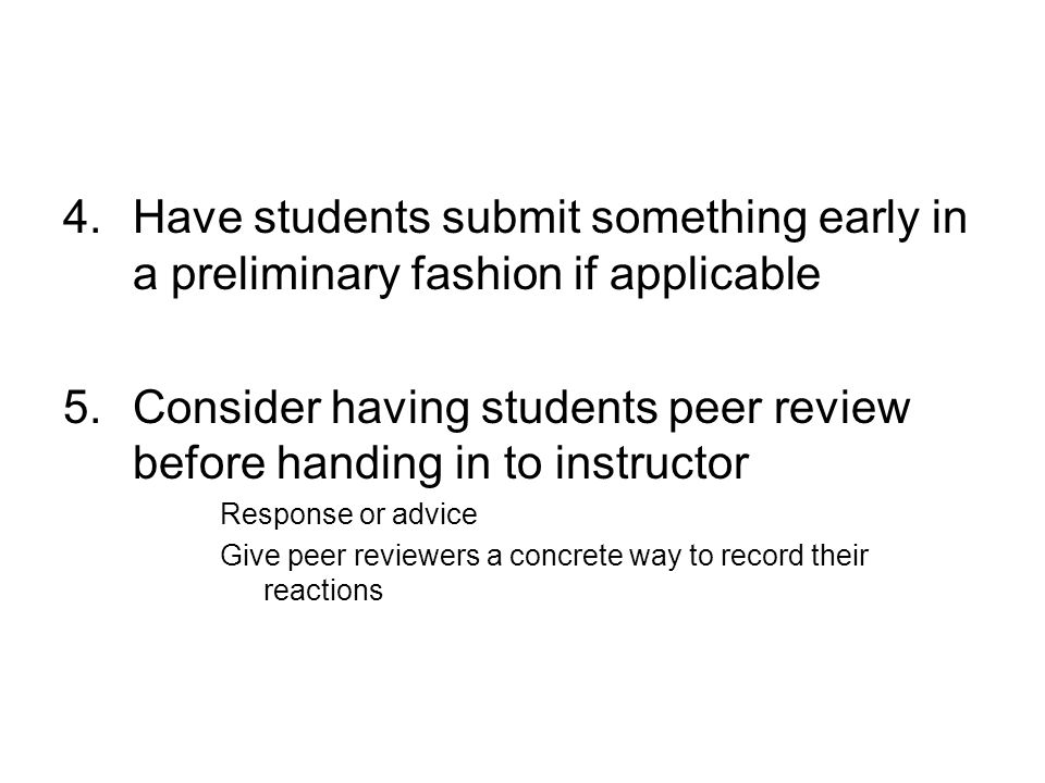6.Recommend that students utilize the writing center 7.