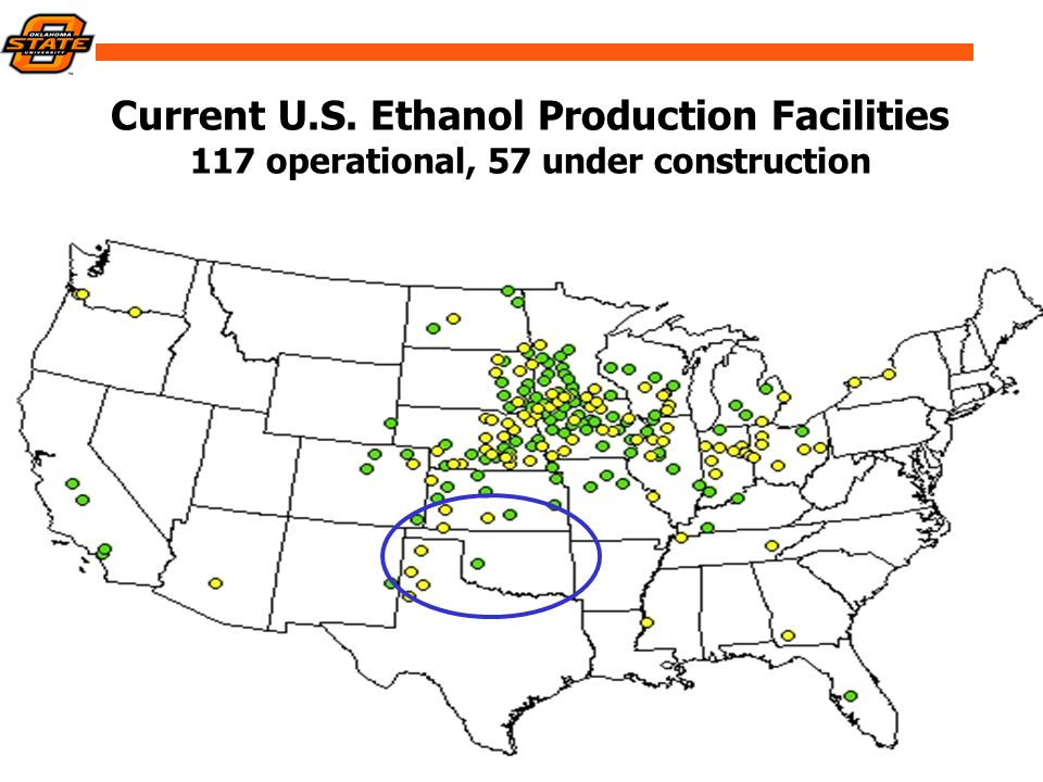 Current U.S. Ethanol Production Facilities 117 operational, 57 under construction