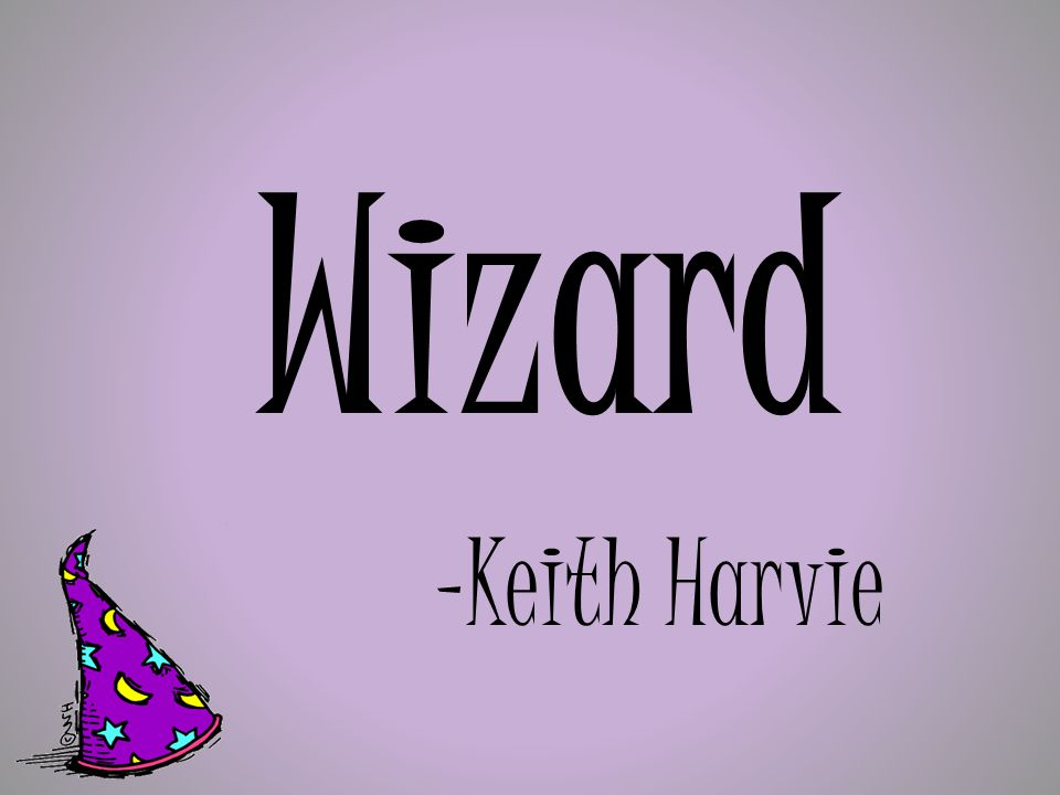 Wizard -Keith Harvie