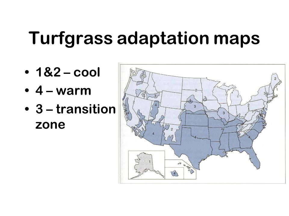 Turfgrass adaptation maps 1&2 – cool 4 – warm 3 – transition zone