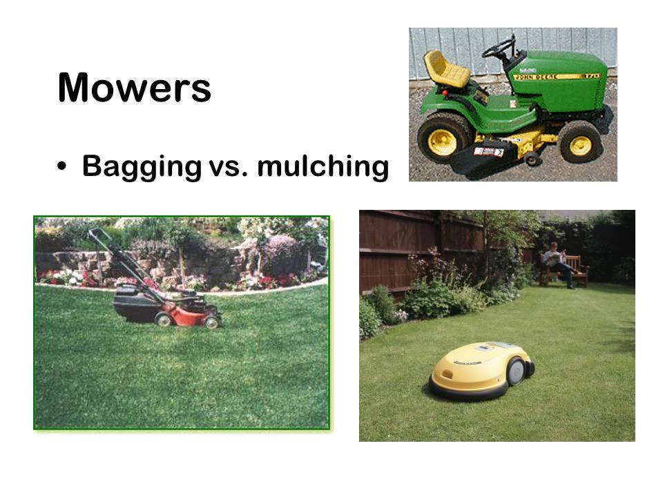 Mowers Bagging vs. mulching