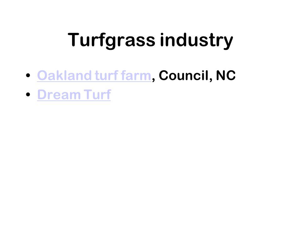 Turfgrass industry Oakland turf farm, Council, NCOakland turf farm Dream Turf