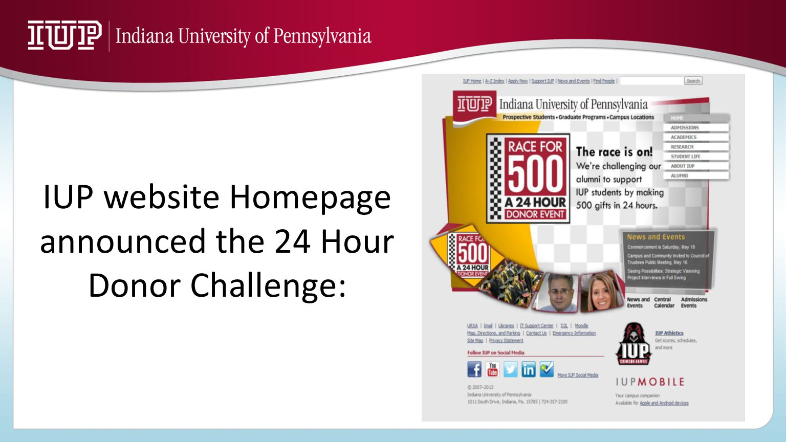 IUP website Homepage announced the 24 Hour Donor Challenge: