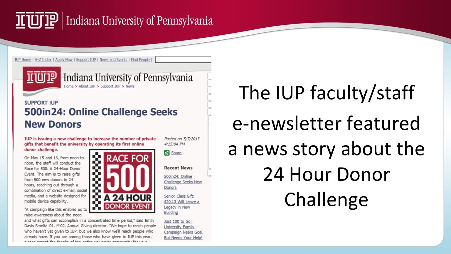 The IUP faculty/staff e-newsletter featured a news story about the 24 Hour Donor Challenge