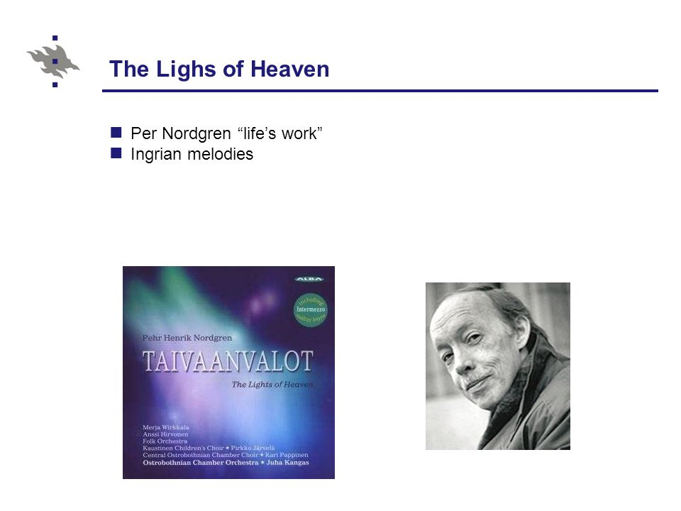 The Lighs of Heaven Per Nordgren life's work Ingrian melodies