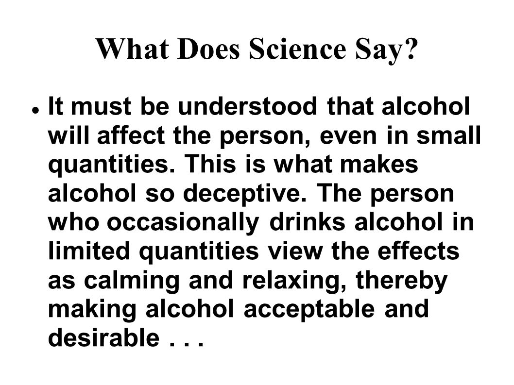 What Does Science Say.
