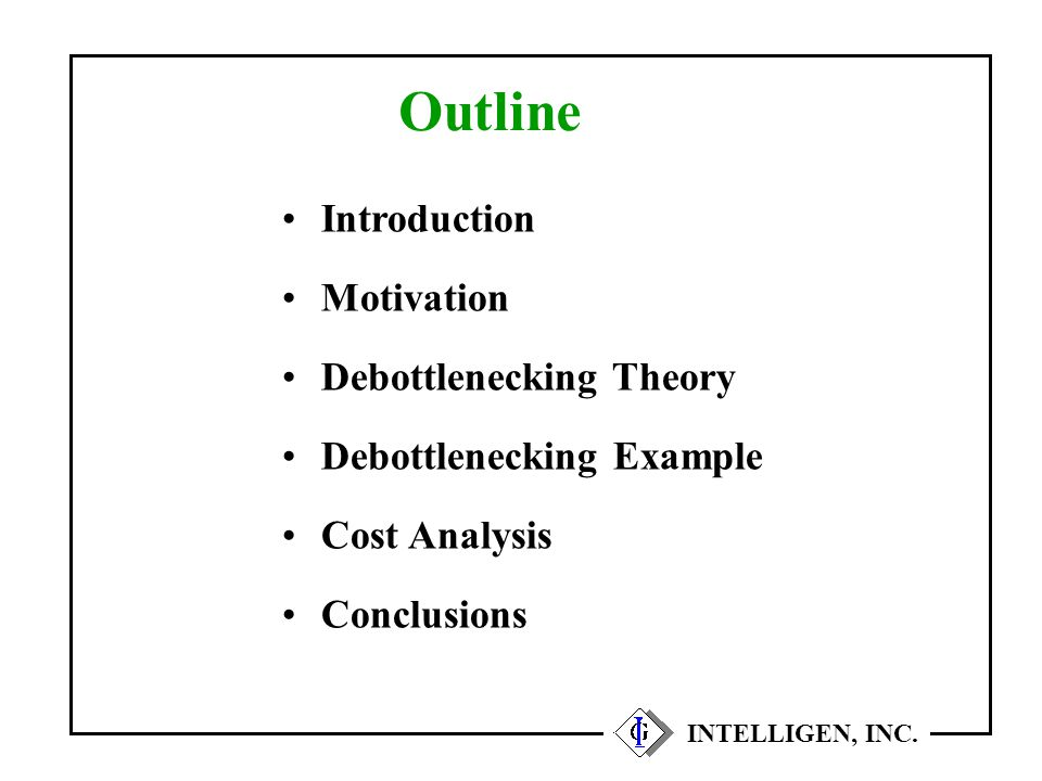 Throughput Analysis and Debottlenecking Theory INTELLIGEN, INC.