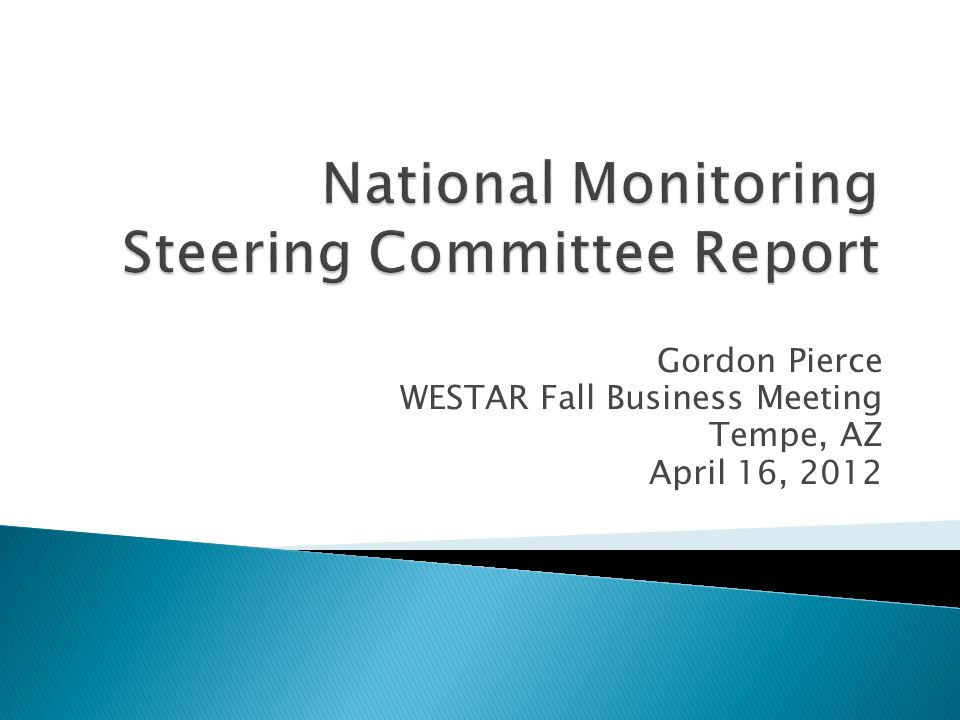 Gordon Pierce WESTAR Fall Business Meeting Tempe, AZ April 16, 2012