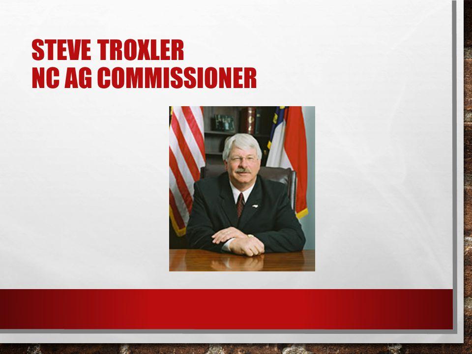 STEVE TROXLER NC AG COMMISSIONER