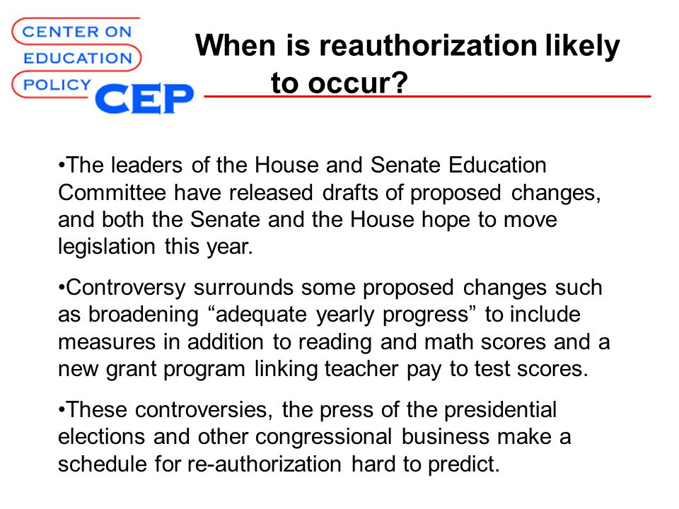 When is reauthorization likely to occur.