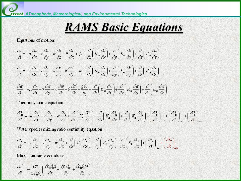 ATmospheric, Meteorological, and Environmental Technologies RAMS Basic Equations