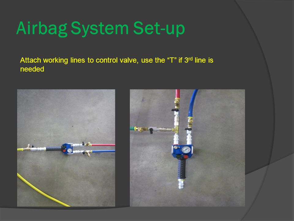 Airbag System Set-up Attach working lines to control valve, use the T if 3 rd line is needed