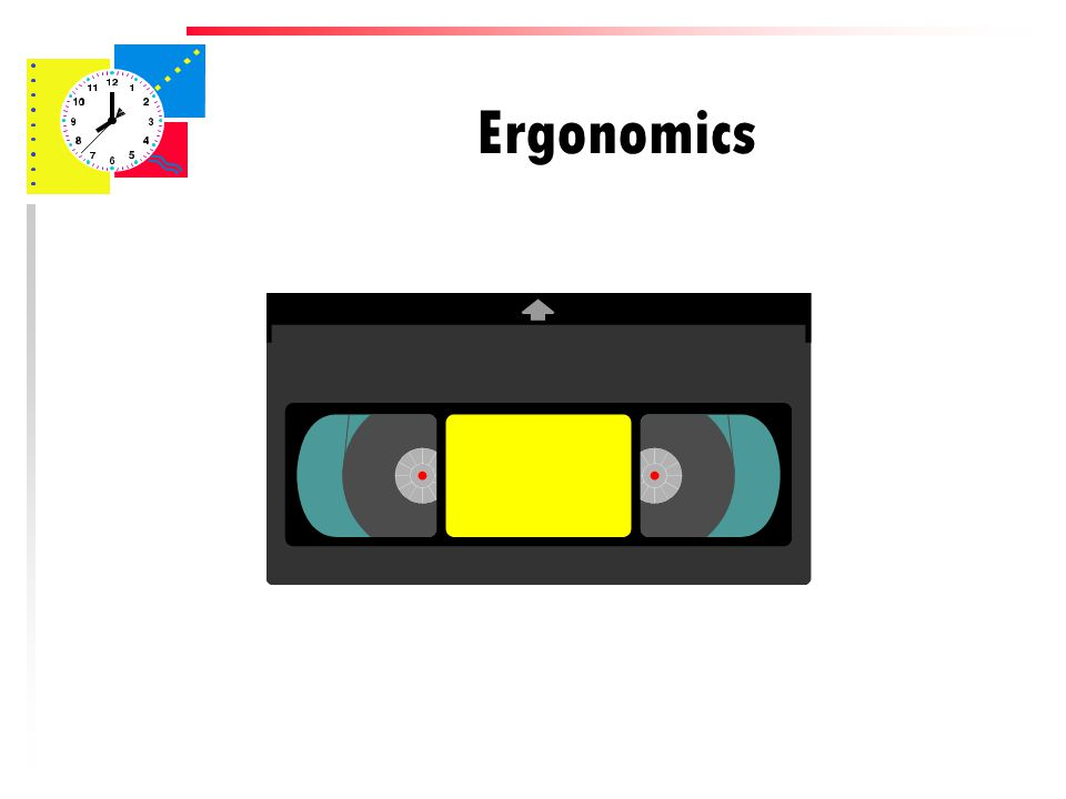 Ergonomics u Person should be looking down at the screen u If typing from a document, it should be at the same level as the screen