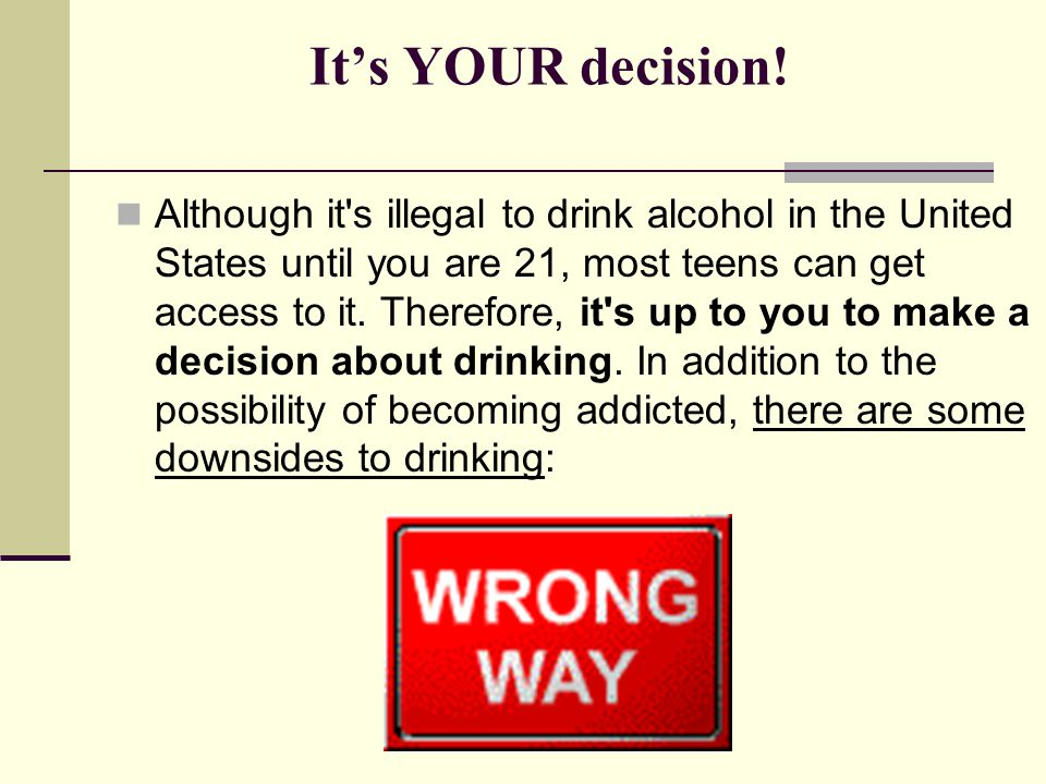 Downsides of drinking: Reasons Not to Drink The punishment s severe.