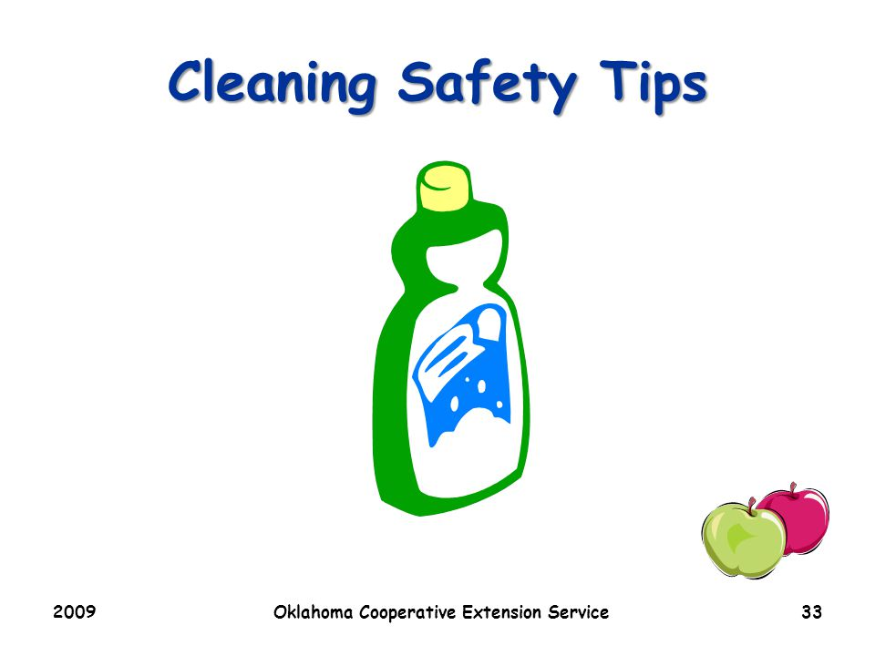 Cleaning Safety Tips 2009Oklahoma Cooperative Extension Service33