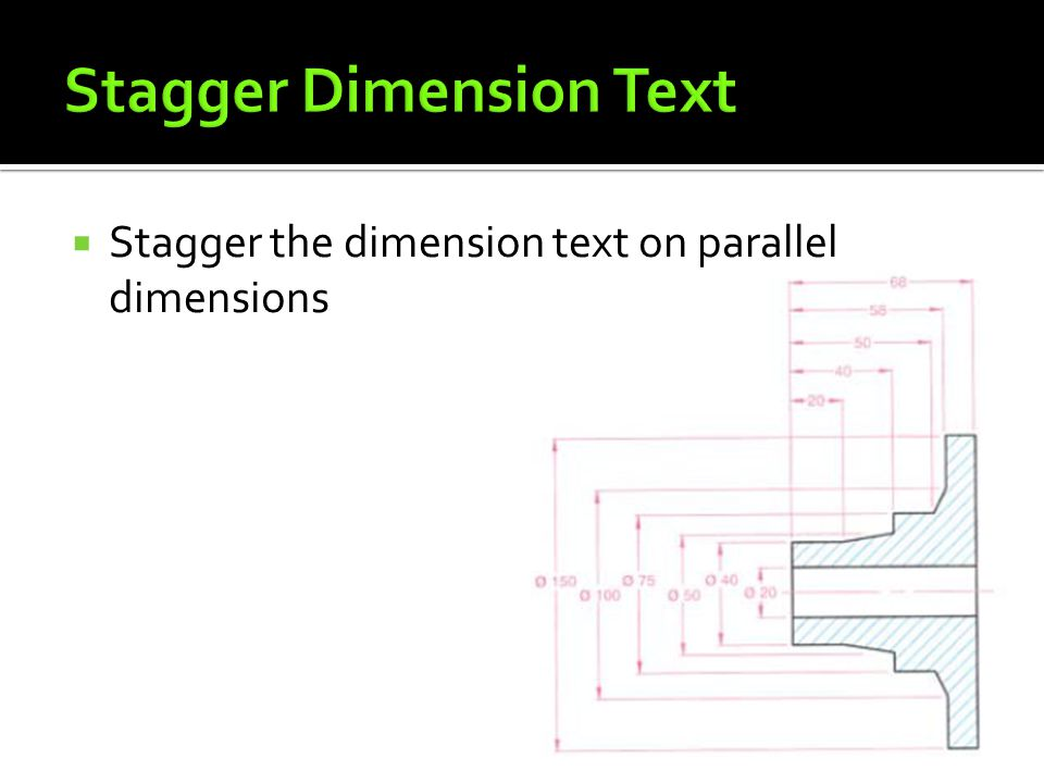  Stagger the dimension text on parallel dimensions