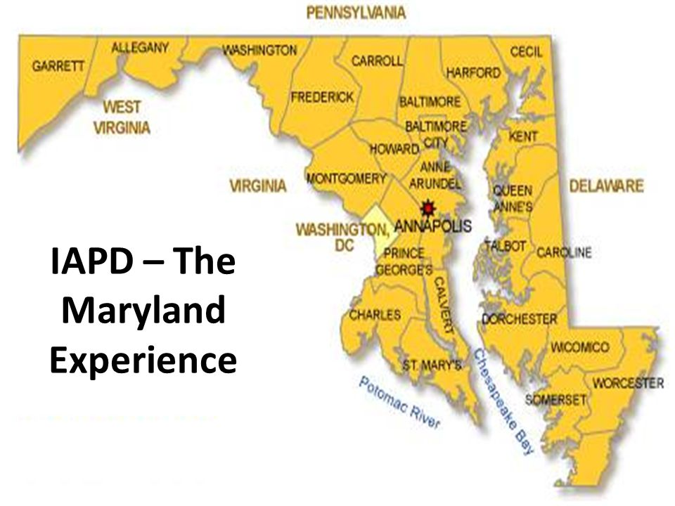 IAPD – The Maryland Experience