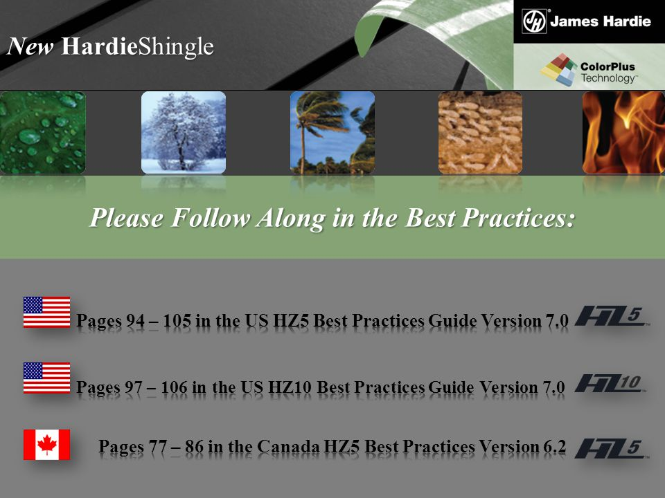 Text goes here Agenda New HardieShingle Please Follow Along in the Best Practices: