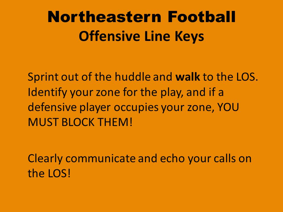 Northeastern Football Offensive Line Keys Sprint out of the huddle and walk to the LOS.