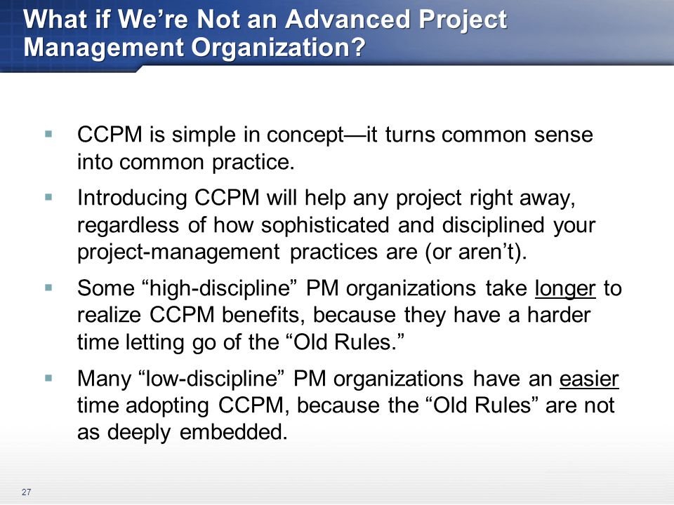 What if We're Not an Advanced Project Management Organization.