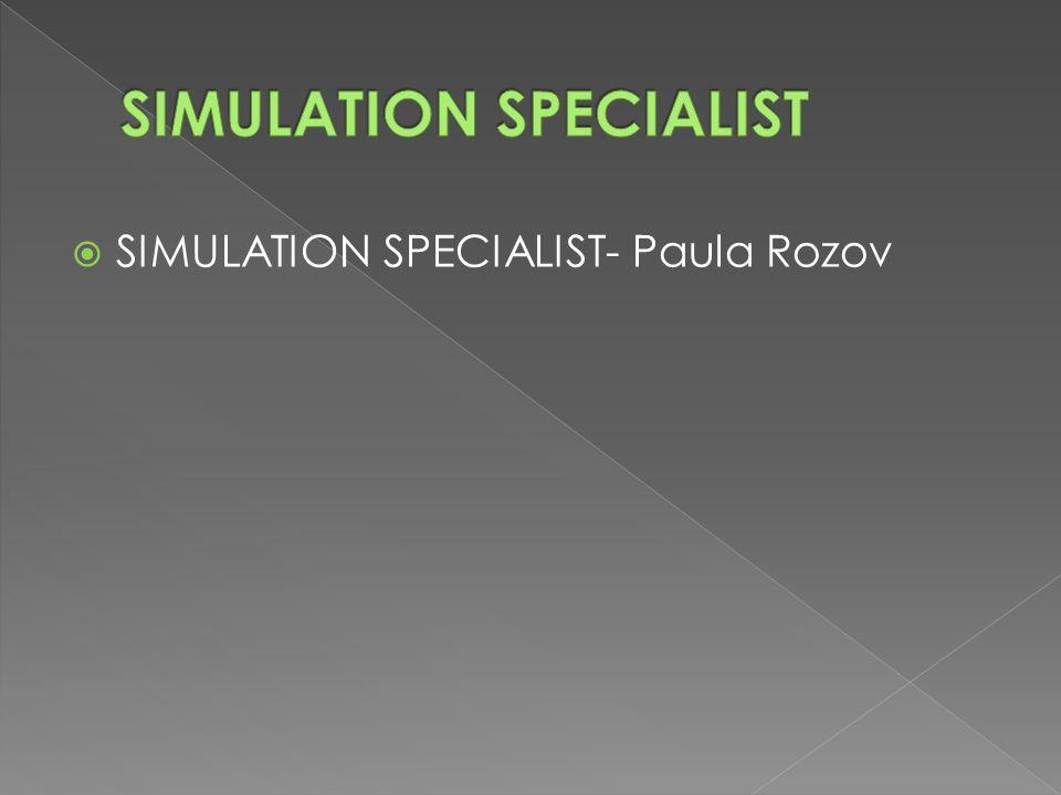  SIMULATION SPECIALIST- Paula Rozov