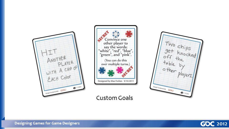 Custom Goals