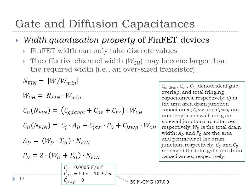 Gate and Diffusion Capacitances 17 BSIM-CMG 107.0.0