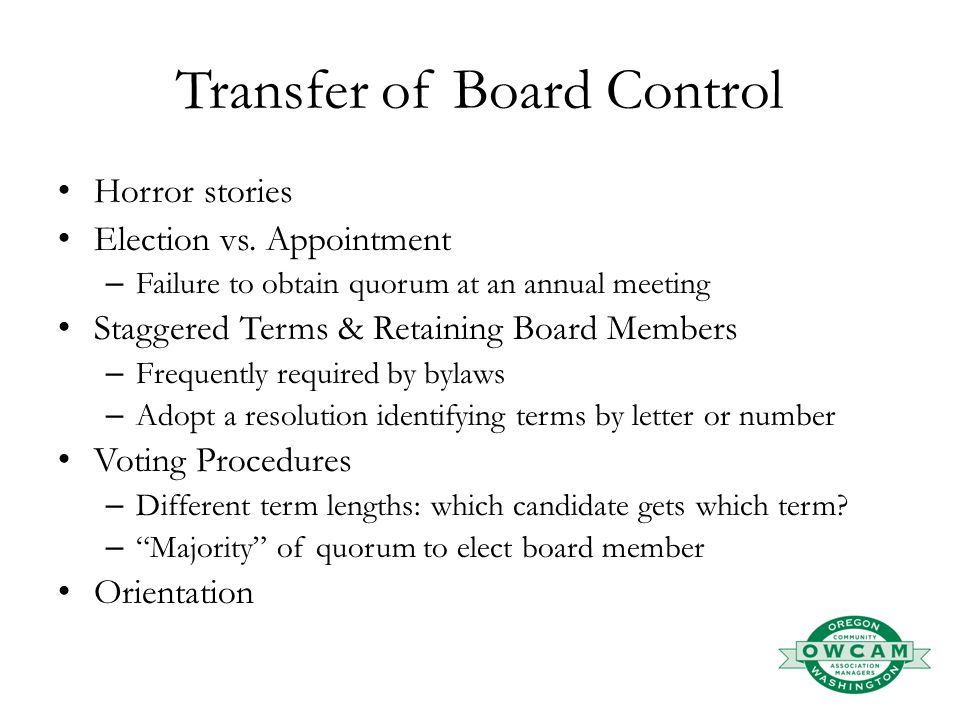 Transfer of Board Control Horror stories Election vs.