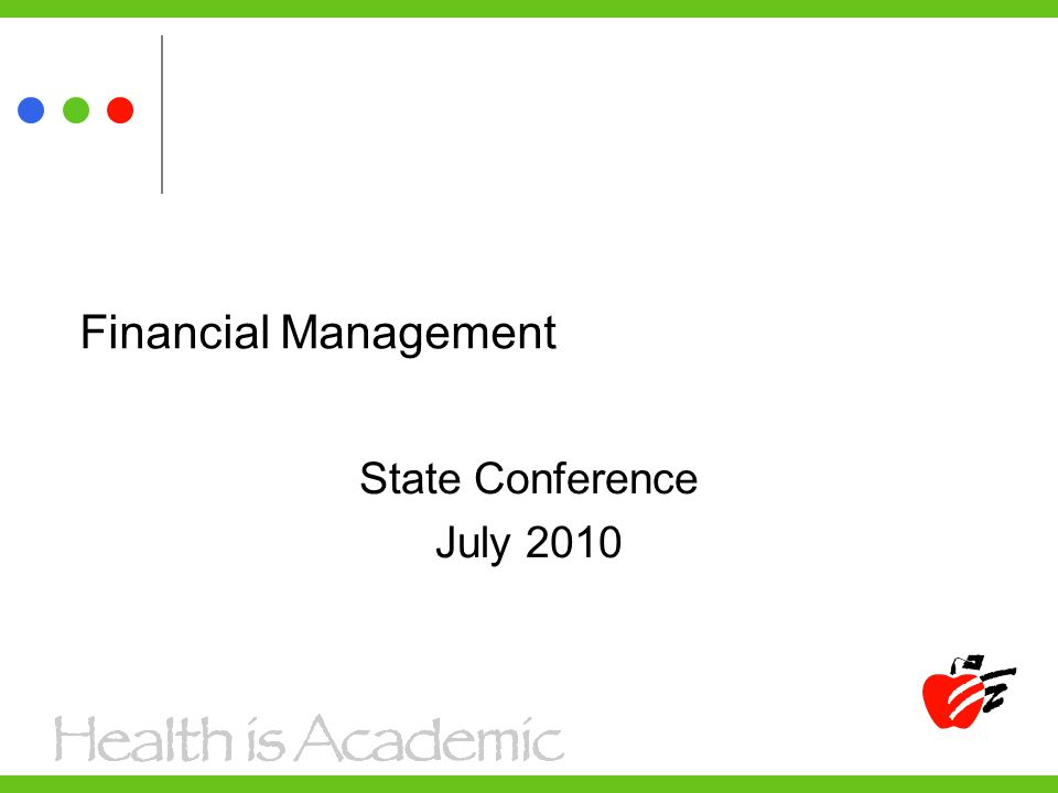 Financial Management State Conference July 2010