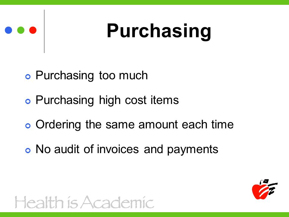 Purchasing continued Not obtaining quotes for off bid items Not specifying time frame on quotes Not using the budget as a planning tool