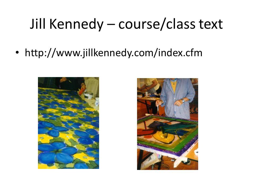Jill Kennedy – course/class text http://www.jillkennedy.com/index.cfm