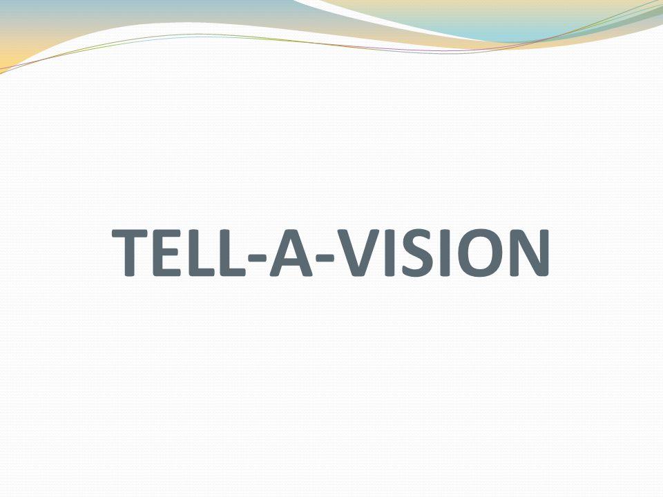 TELL-A-VISION
