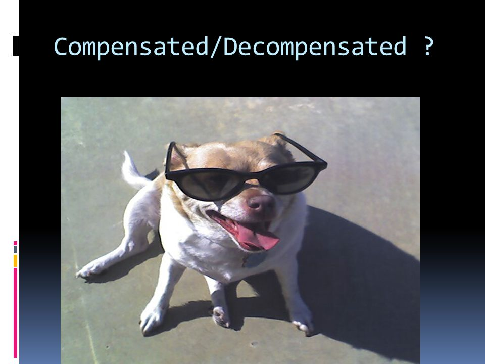 Compensated/Decompensated