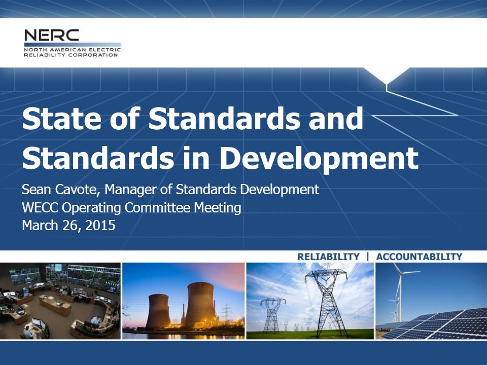 RELIABILITY | ACCOUNTABILITY22 Recognizes current trend at NERC  Smaller drafting and review teams of 6-10 members  Active observers  Engaged industry throughout standard development process Essential part of standards development  The ballot is an inefficient barometer of industry position  Ad hoc groups have more influence early in the process  Teams often more receptive to comments during early phases of development  Communication bond among industry, teams, NERC, and FERC Industry Outreach