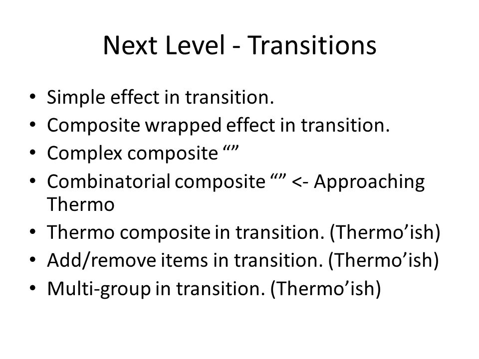 Next Level - Transitions Simple effect in transition.