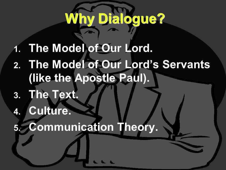 1. 1. The Model of Our Lord. 2. 2. The Model of Our Lord's Servants (like the Apostle Paul).