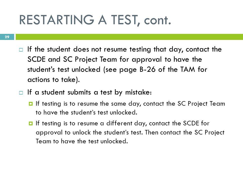 RESTARTING A TEST, cont.